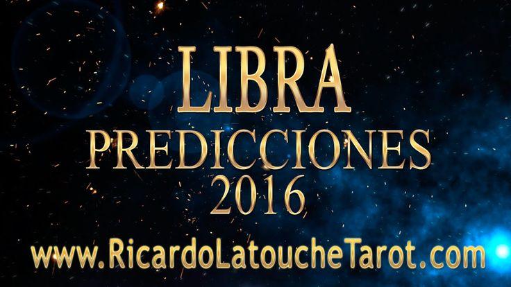 2016 Predictions LIBRA  Video Horoscope | Ricardo Latouche Tarot