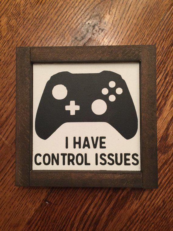 Game Room Sign, I Have Control Issues, Gamer Sign, Gamer Art, Xbox Sign, Game Room, Playroom, Boys R   –  #BoysRoom #BoysRoomHabitaciones #BoysRoomRed…