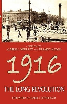 1916 The Long Revolution