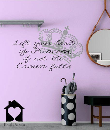 Lift your head up Princess - Vinyl Wall Decor Decal Home Made Art quote House Decoration DIY sticker väggord väggdekor Sisustustarra 2011_