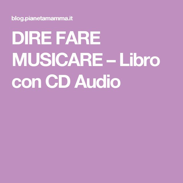 DIRE FARE MUSICARE – Libro con CD Audio