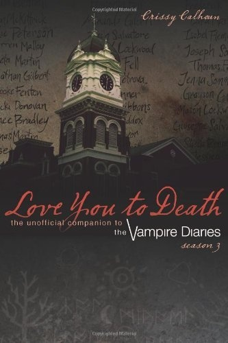 35 best the vampire diaries images on pinterest the vampire love you to death season 3 the unofficial companion to the vampire diaries fandeluxe Choice Image