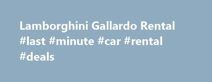Lamborghini Gallardo Rental #last #minute #car #rental #deals http://renta.remmont.com/lamborghini-gallardo-rental-last-minute-car-rental-deals/  #lamborghini rental # EXOTIC CAR RENTAL MIAMI | LUXURY CAR RENTALS LOS ANGELES, NEW YORK One of the most successful models in the illustrious history of Lamborghini, you can rent the exotic Gallardo today whether you are in Miami, Los Angeles or New York. Hailing from Sant'Agata Bolognese, Italy, the Gallardo continues Lamborghini's tradition of…