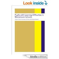 Pupils with learning difficulties in mainstream schools / Christina Tilstone... [et al.]