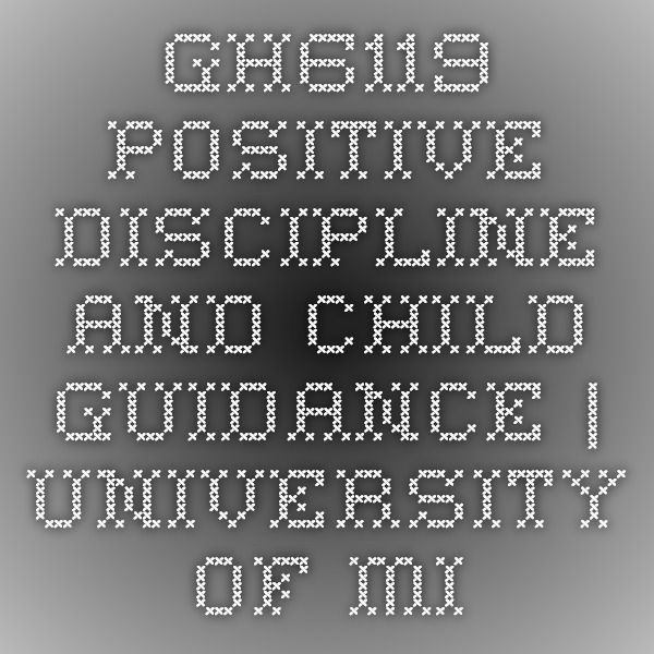 GH6119 Positive Discipline and Child Guidance | University of Missouri Extension