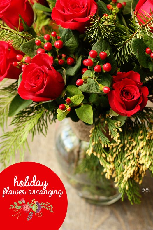 Tips for Holiday Flower Arranging with livelaughrowe.com