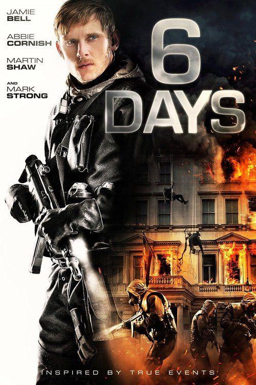 Watch 6 Days (2017) Full Movie Online Free