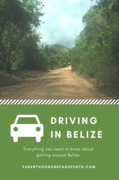 Driving in Belize - From safety, to traffic laws, to renting a car. We cover all the important information you need to know before driving in Belize #belize