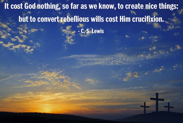 This quote is from Mere Christianity, a book most Christians and non-Christians could stand to read.  CSLewisDaily Top50 #16
