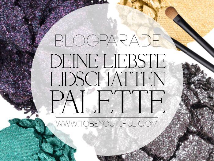 Lidschattenpalette Blogparade