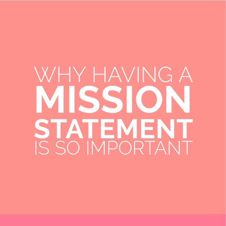 Why a mission statement is so important and why every blogger or business owner should have one!