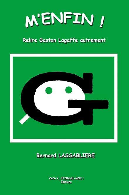 HS40. M'Enfin! Relire Gaston Lagaffe Autrement