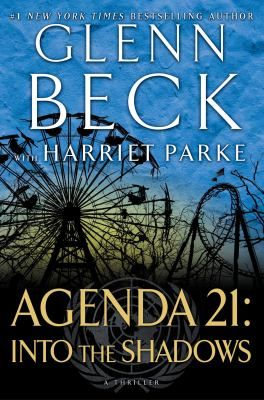 The sequel to Agenda 21, from #1 New York Times bestselling author and nationally syndicated radio host Glenn Beck. 1/6