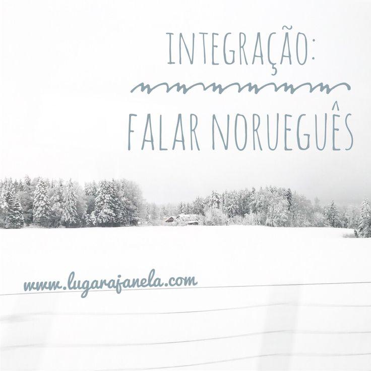 Sobre a minha #experiência com a aprendizagem do #norueguês >> #emigrante #mudardevida #lardocelar