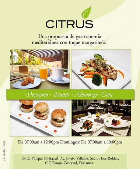 Le invitamos a disfrutar en Citrus de la mejor gastronomía mediterránea…..  impregnada del sabor margariteño!!!