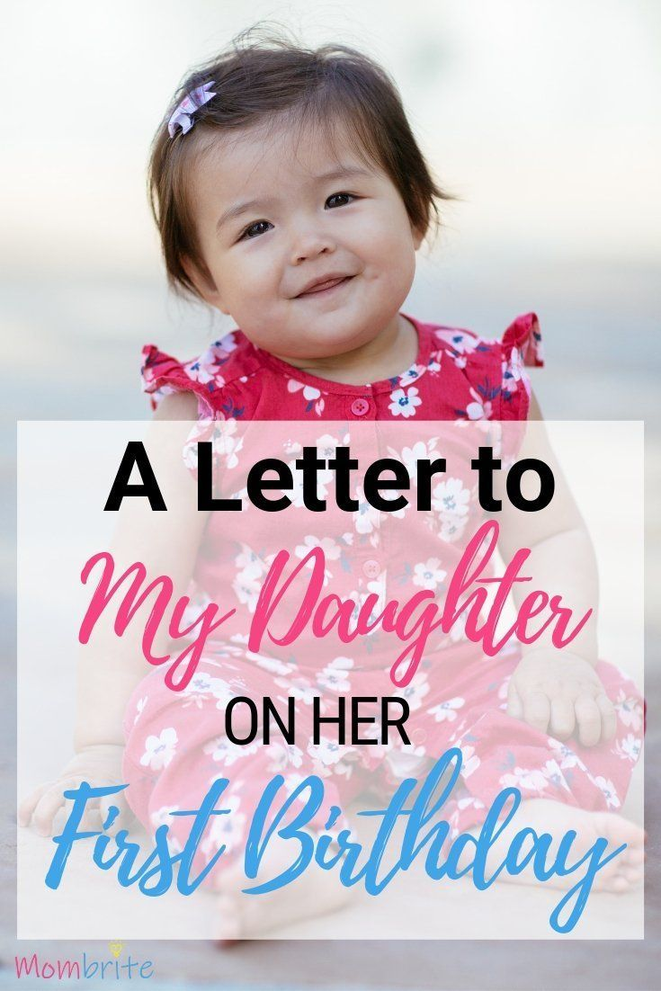 A Letter to My Daughter on Her First Birthday Letter to