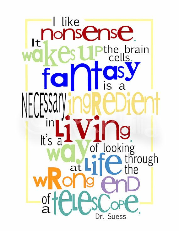 Dr Seuss QUOTE  I like nonsense: Dr Seuss QUOTE  I like nonsense