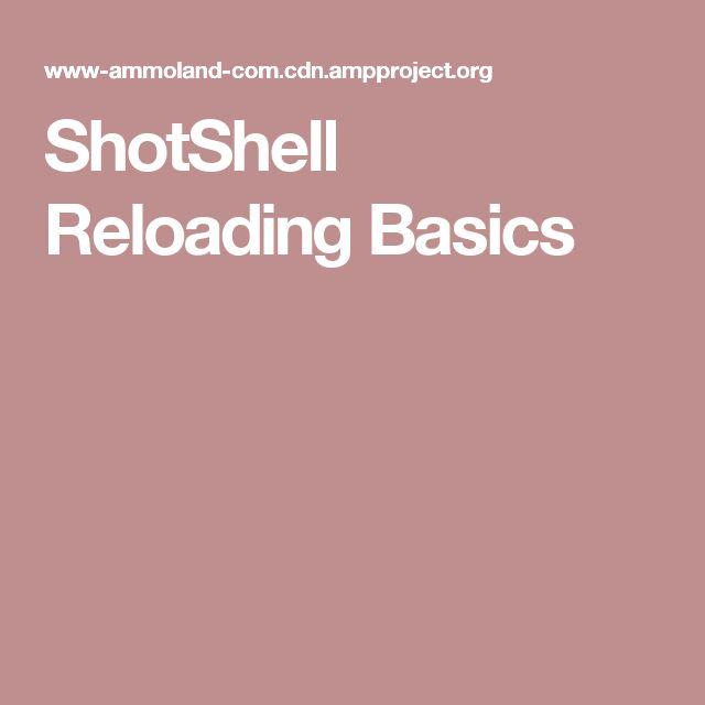 ShotShell Reloading Basics