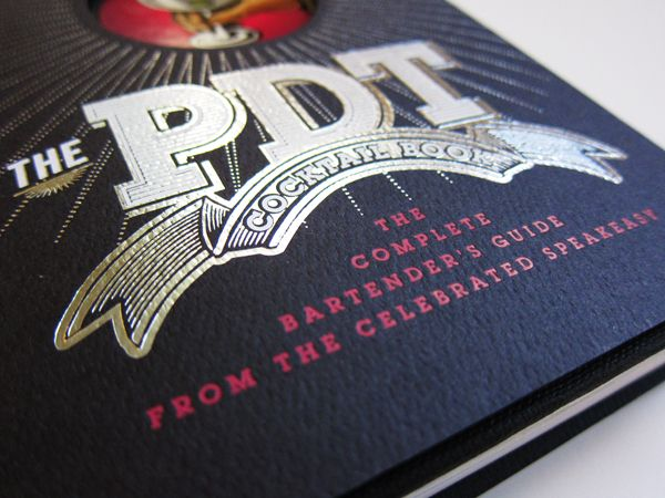 PDT · Cocktail Book by Chris Gall