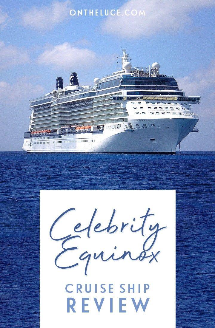 Celebrity Equinox Cruise Ship Review Cruise Ship Reviews