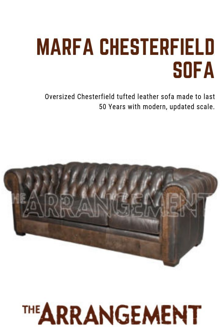 A Great Living Room Or Family Rooms Starts With A Sofa Or Couch Oversized Chesterfield T Leather Living Room Furniture Living Room Leather Tufted Leather Sofa