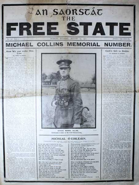 The Irish Free State newspaper Vol. 1 No. 28, first edition published on the 29th of August 1922. A scarce and interesting Michael Collins memorial edition