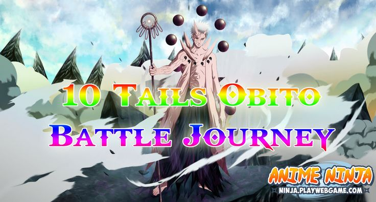 Anime Ninja - 10 Tails Obito Battle Journey - Naruto Game - Browser Onli...