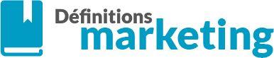 Définitions Marketing : glossaire