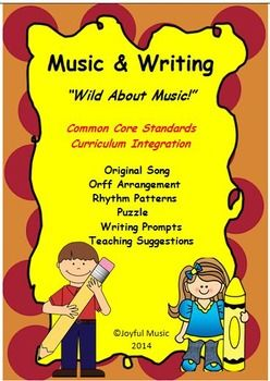 ***$5.00***This product is a curriculum integration tool incorporating Music and Writing for K-5th using the Common Core standards in Writing. The lesson is built around an original song, Wild About Music!  Music vocabulary words are used in the song.