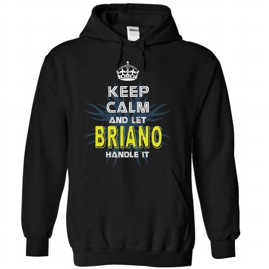 (KeepCalmNew) Keep Calm And Let BRIANO Handle It - #gift ideas #husband gift. FASTER => https://www.sunfrog.com/Names/KeepCalmNew-Keep-Calm-And-Let-BRIANO-Handle-It-bynbmzslwm-Black-42865762-Hoodie.html?68278