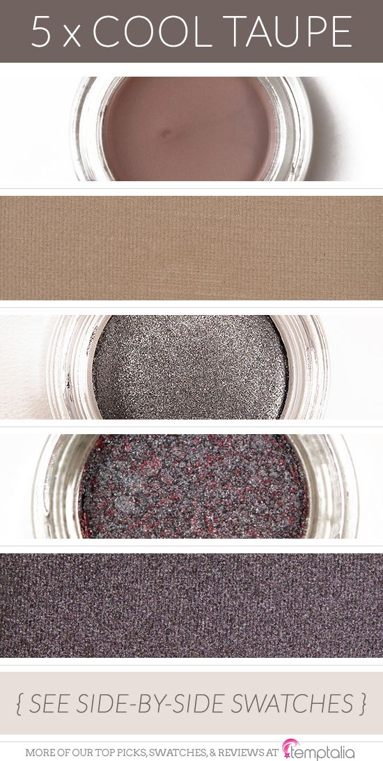 5 Shades of Cool Taupe Eyeshadow - 1. Maybelline Tough as Taupe — a cool-toned, gray-taupe in cream form  2. Inglot #349 — a matte, grayish taupe  3. Dior Aventure — a sparkling, cool-toned taupe  4. Giorgio Armani #4 — a cool-toned, purplish-brown-taupe   5. Inglot #434 — a cool-toned, gray taupe