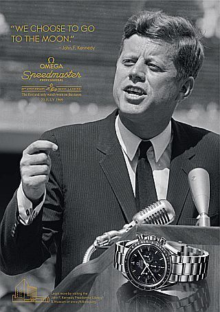 Omega watch magazine ad of 2009 using JFK image and quote, 'We choose to go to the moon,' and also commemorating the 40th anniversary of the...