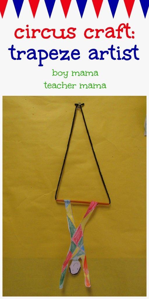 Boy Mama Teacher Mama Circus Craft Trapeze Artist