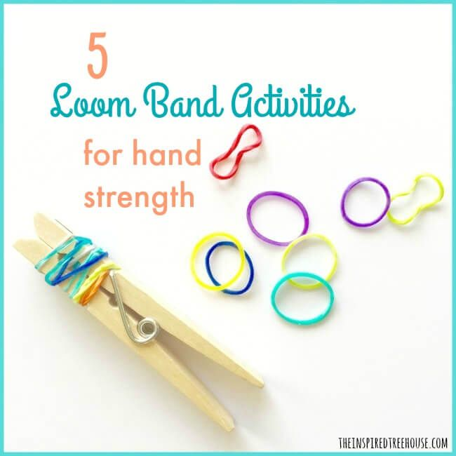 The Inspired Treehouse - Use these fun loom band activities to help kids build hand strength and coordination.