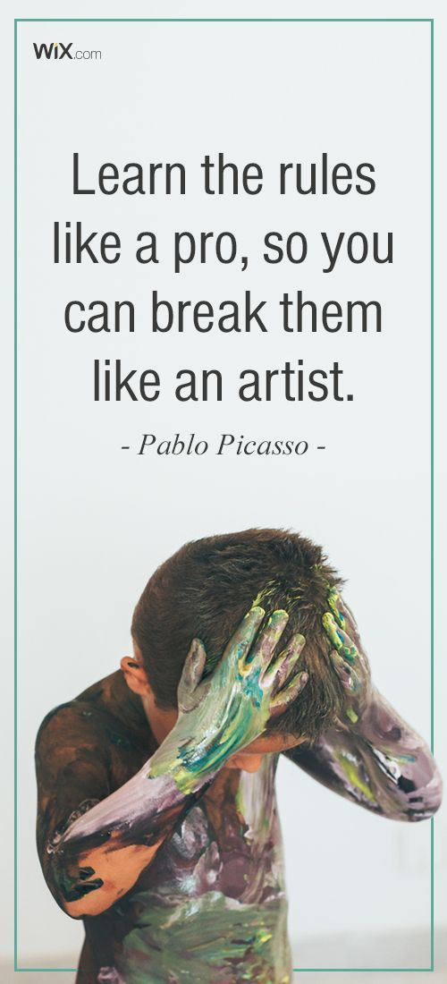 """Inspirational Design Quotes : """"Learn the rules like a pro, so you can break them like an artist."""" - Pablo Picasso"""