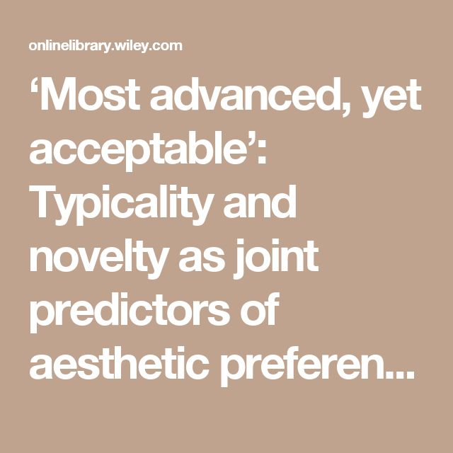 'Most advanced, yet acceptable': Typicality and novelty as joint predictors of aesthetic preference in industrial design - Hekkert - 2003 - British Journal of Psychology - Wiley Online Library