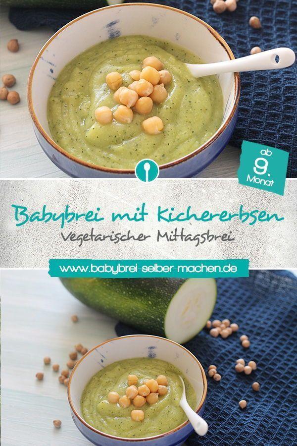 Babybrei Mit Kichererbsen Und Zucchini Babybrei Babynahrung Und Rezepte
