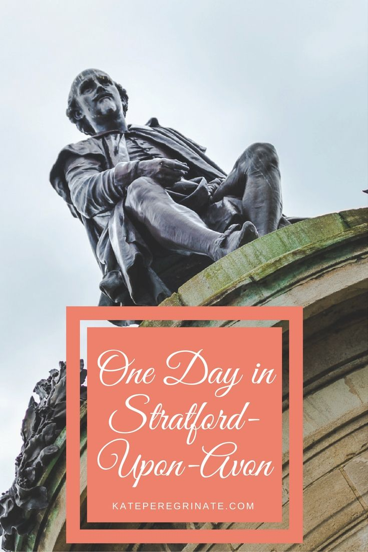 Itinerary for one day in Stratford-Upon-Avon. Free download for your trip included.