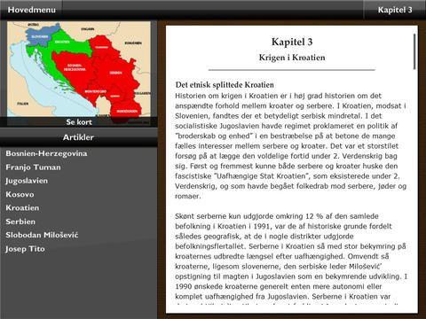 Appen Jugoslaviens sammenbrud 1991  - 1999 er lavet til ungdomsuddannelserne, men mon ikke også, den kan bruges i udskolingen. Appen er gratis.