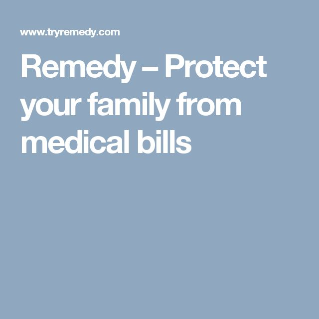 Remedy – Protect your family from medical bills