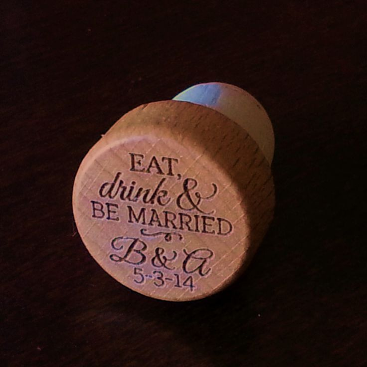 Eat Drink & Be Married Wine Stopper -  Engraved Wood Wine Bottle Stopper, Wedding, Anniversary, Bridal Shower by PersonalizedGallery on Etsy https://www.etsy.com/listing/182416939/eat-drink-be-married-wine-stopper