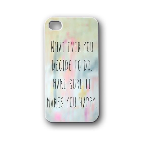 What ever you Quotes - iPhone 4,4S,5,5S,5C, Case - Samsung Galaxy S3,S4,NOTE,Mini, Cover, Accessories,Gift