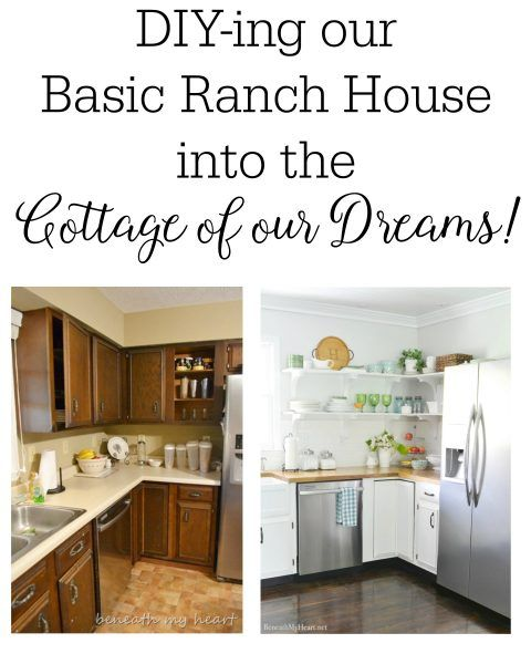DIY-ing our Basic Ranch House into the Cottage of our Dreams - Part One - Beneath My Heart