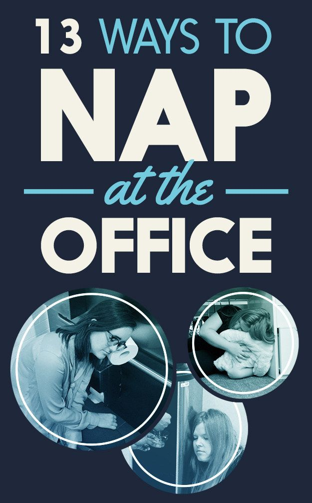13 Ways To Secretly Nap At The Office
