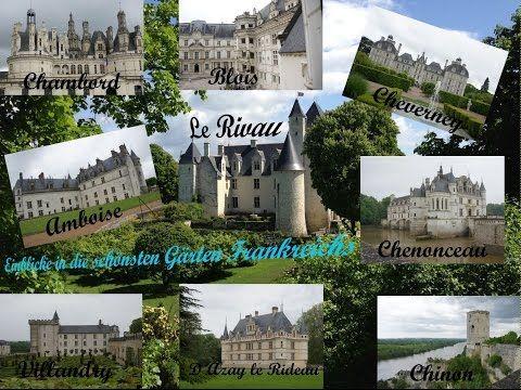 """Im """"Garten Frankreichs"""": Die schönsten Schlösser in Frankreich im Loire-Tal. - YouTube"""