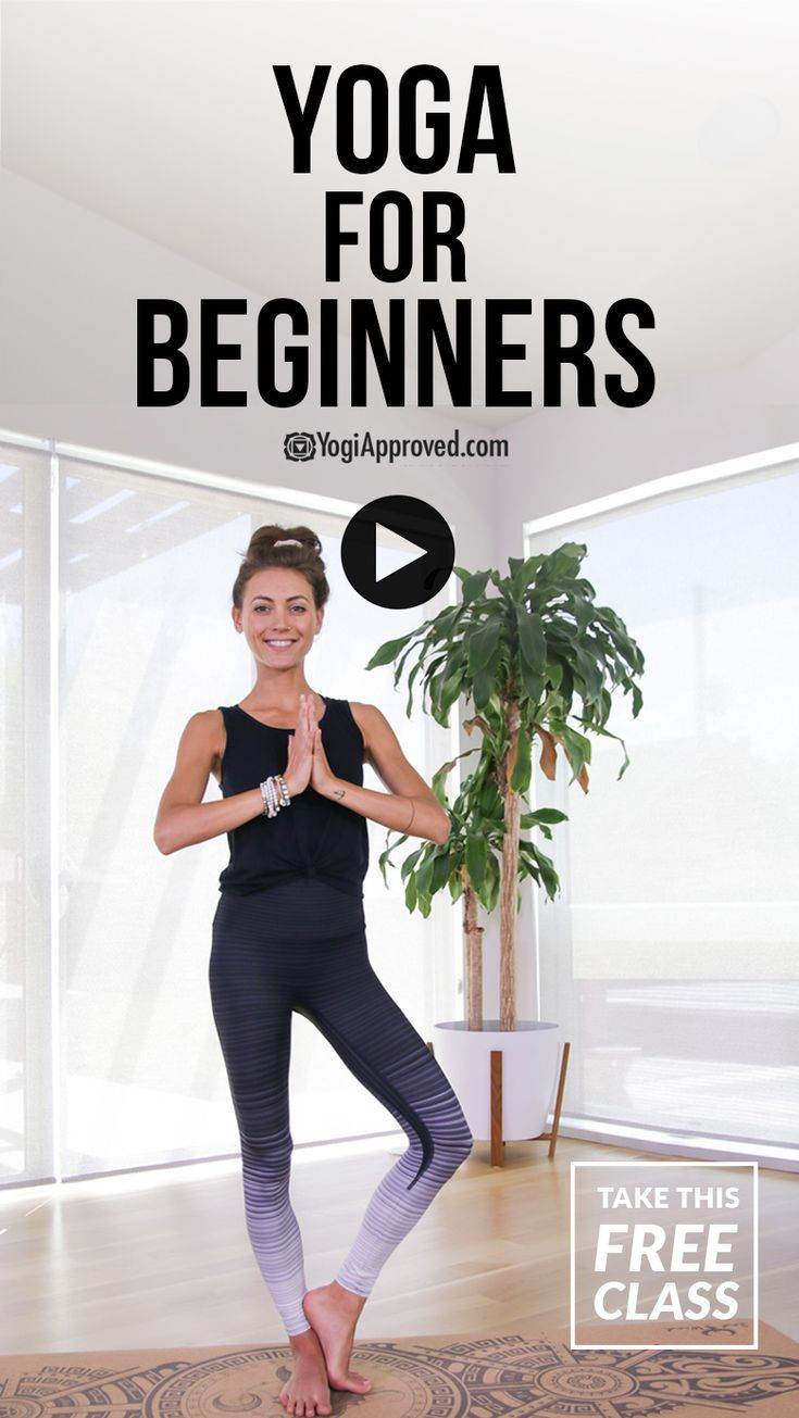 Yoga For Complete Beginners Free Class Yoga For Complete Beginners Basic Yoga Poses Beginner Yoga Class