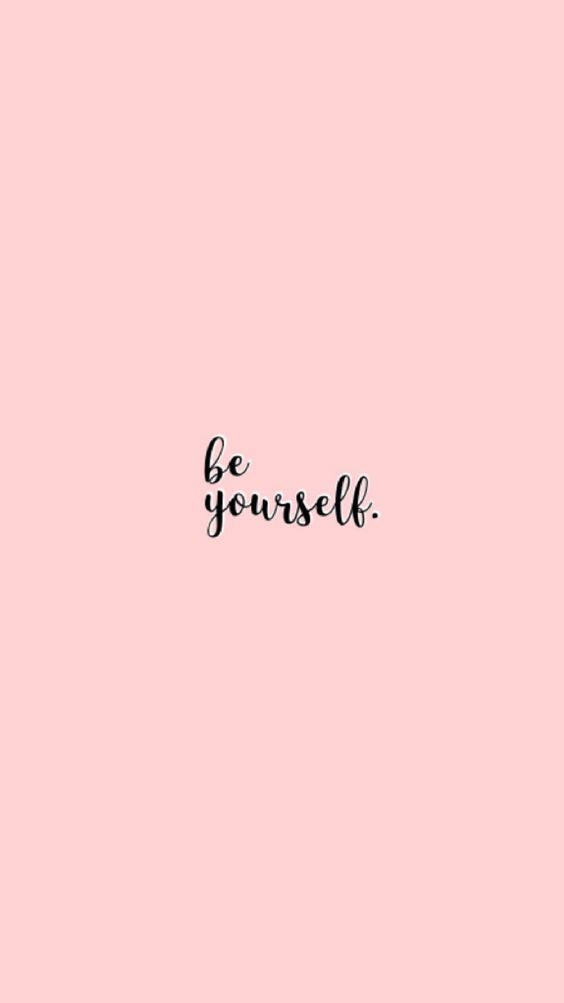 Be Yourself Quote Quotes I Love In 2019 Wallpaper Quotes Be