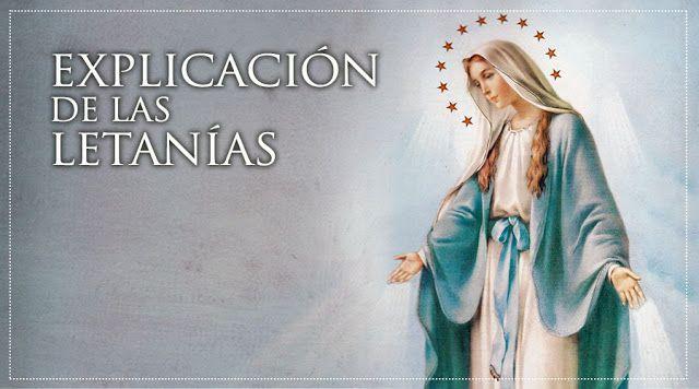 VIRGEN MARÍA, RUEGA POR NOSOTROS : MAYO, MES DE MARÍA - DÍA 5 - EXPLICACIÓN DE LAS LE...