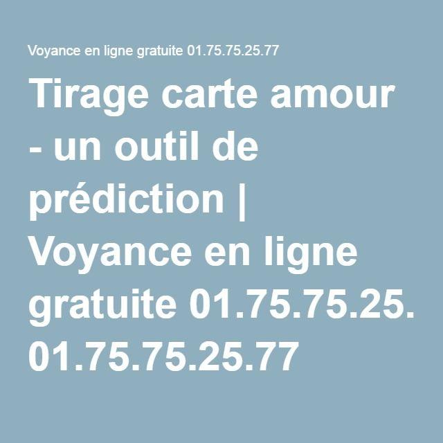 Tirage carte amour - un outil de prédiction | Voyance en ligne gratuite 01.75.75.25.77