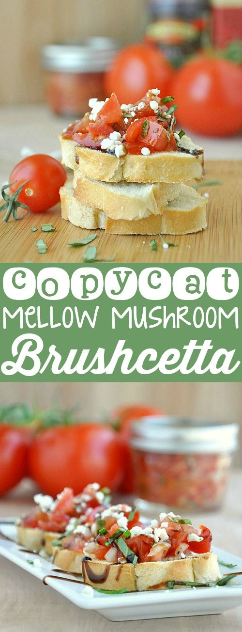 Copycat Mellow Mushroom Bruschetta aka the best bruschetta of my life!